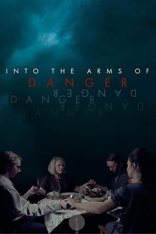 Into the Arms of Danger